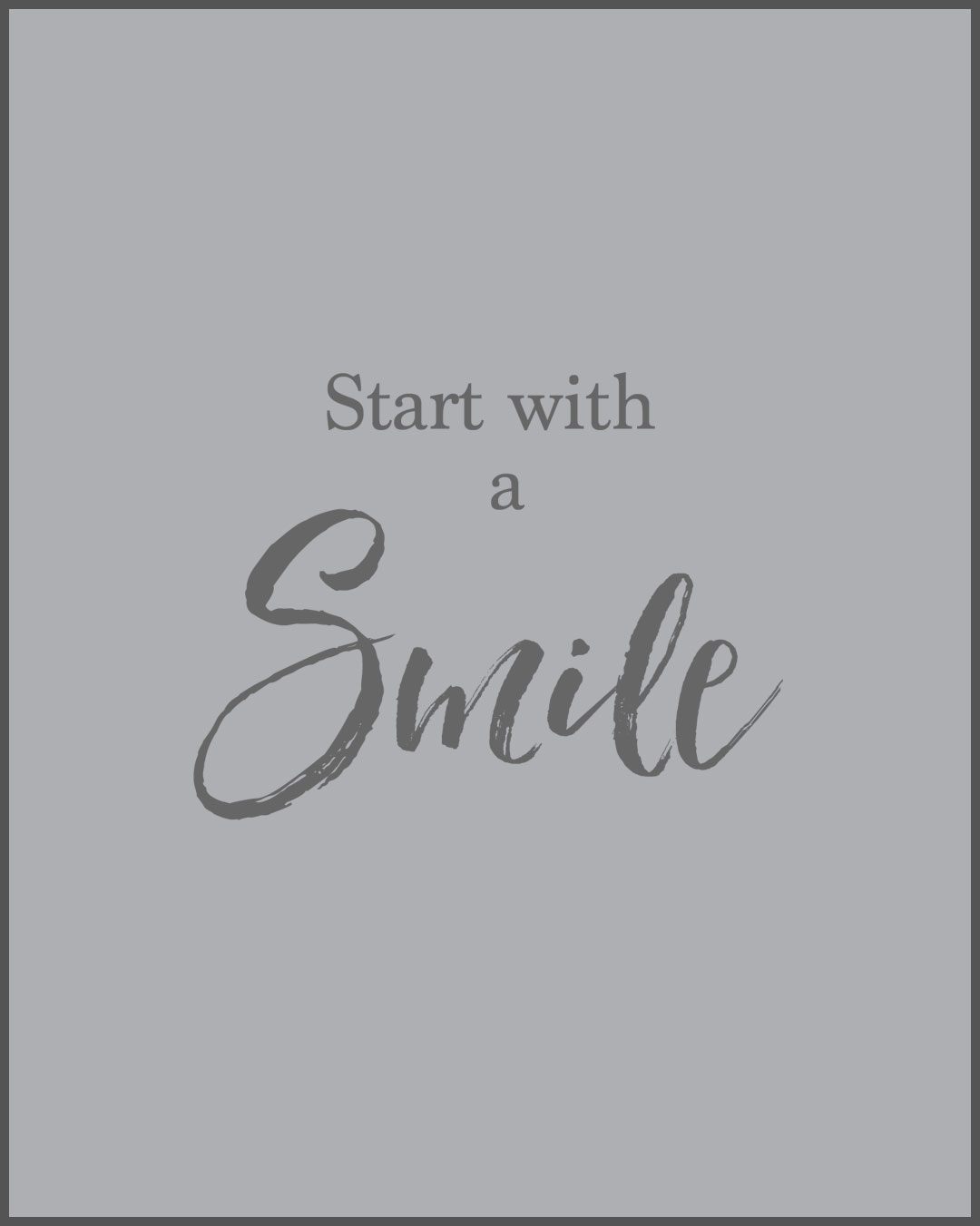 Quote Start with a smile