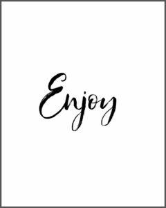 Enjoy quote nice words motivation